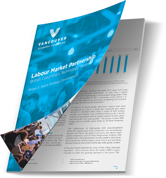 Download the Technology Talent Strategy for BC | Written and Developed by the Vancouver Economic Commission in partnership key industry stakeholders. (c) Vancouver Economic Commission 2017.